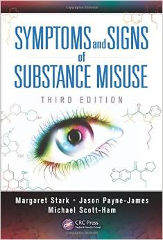 3rd Edition - Symptoms and Signs of Substance Misuse